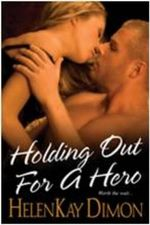 Holding Out for a Hero - HelenKay Dimon