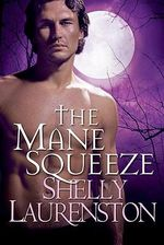 The Mane Squeeze - Shelly Laurenston