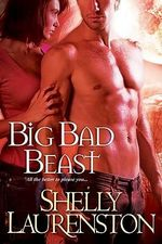Big Bad Beast : Pride Stories Series : Book 6 - Shelly Laurenston