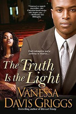 The Truth Is the Light - Vanessa Davis Griggs