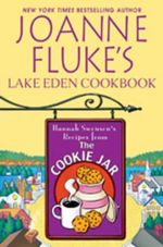 Joanne Fluke's Lake Eden Cookbook : Hannah Swensen's Recipes from the Cookie Jar - Joanne Fluke