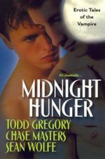 Midnight Hunger : Erotic Tales of the Vampire - Todd Gregory