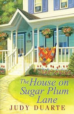The House on Sugar Plum Lane - Judy Duarte