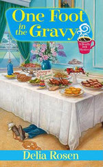 One Foot in the Gravy : A Nashville Katz Mystery - Delia Rosen