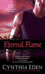 Eternal Flame : Night Watch Series - Cynthia Eden