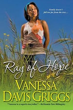 Ray of Hope - Vanessa Davis Griggs