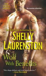 Wolf with Benefits : Pride - Shelly Laurenston