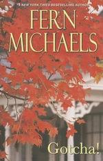 Gotcha! : Sisterhood Novels - Fern Michaels