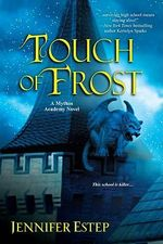 Touch of Frost : Mythos Academy Book 1 - Jennifer Estep