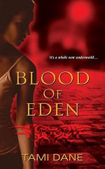 Blood of Eden - Tami Dane