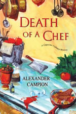 Death of a Chef - Alexander Campion