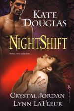 Nightshift - Kate Douglas