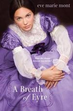 A Breath of Eyre - Eve Marie Mont
