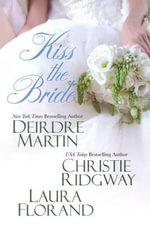 Kiss the Bride - Deirdre Martin