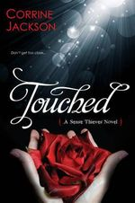 Touched : The Sense Thieves Series - Corrine Jackson