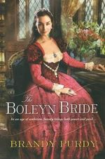 The Boleyn Bride - Brandy Purdy