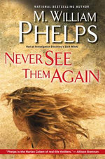 Never See Them Again - M. William Phelps