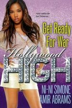 Get Ready for War : The Hollywood High Series - Ni-Ni Simone