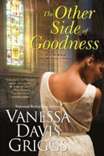 The Other Side Of Goodness - Vanessa Davis Griggs