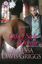 The Other Side of Divine : The Blessed Trinity Series - Vanessa Davis Griggs
