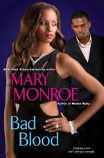 Bad Blood - Mary Monroe