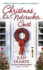 Christmas on Nutcracker Court - Judy Duarte