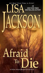 Afraid to Die - Lisa Jackson