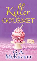 Killer Gourmet - G.A. Mckevett