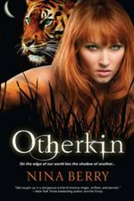 Otherkin : Book One of the Otherkin Series - Nina Berry