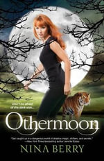 Othermoon : The Otherkin Series - Nina Berry