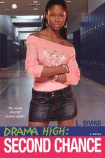 Drama High : Second Chance - L. Divine