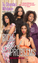 Rich Girl Problems - Tu-Shonda L. Whitaker