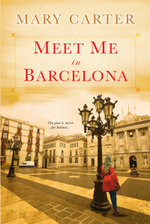 Meet Me in Barcelona - Mary Carter