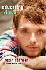 Educating Simon - Robin Reardon