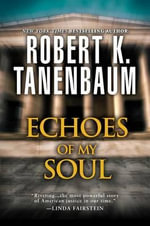 Echoes of My Soul : Cultural, Social, and Political Processes in Trans... - Robert K Tanenbaum