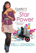 Star Power : The Charly's Epic Fiascos Series - Kelli London
