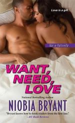 Want, Need, Love - Niobia Bryant