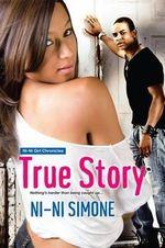 True Story - Ni-Ni Simone