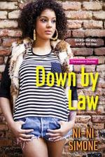 Down by Law : Ni-Ni Girl Chronicles - Ni-Ni Simone
