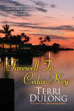 Farewell to Cedar Key - Terri DuLong