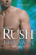 Rush : Phoenix Rising - Joan Swan