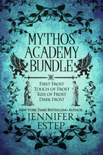 Mythos Academy Bundle : First Frost, Touch of Frost, Kiss of Frost & Dark Frost - Jennifer Estep
