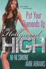 Put Your Diamonds Up! : The Hollywood High Series - Ni-Ni Simone