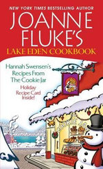 Lake Eden Cookbook : Hannah Swensen's Recipes from the Cookie Jar - Joanne Fluke