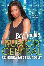 Boy Trouble : The Rumor Central Series - ReShonda Tate Billingsley