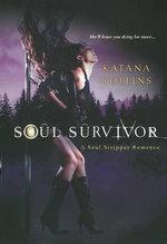 Soul Survivor : Soul Stripper Romance - Katana Collins