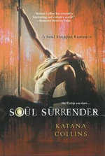 Soul Surrender : WeirDo Series : Book 2 - Katana Collins