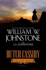 Butch Cassidy the Lost Years - William W. Johnstone