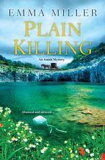 Plain Killing - Emma Miller