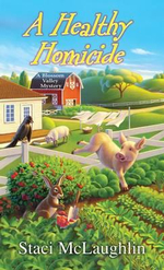 A Healthy Homicide : Blossom Valley Mysteries - Staci McLaughlin